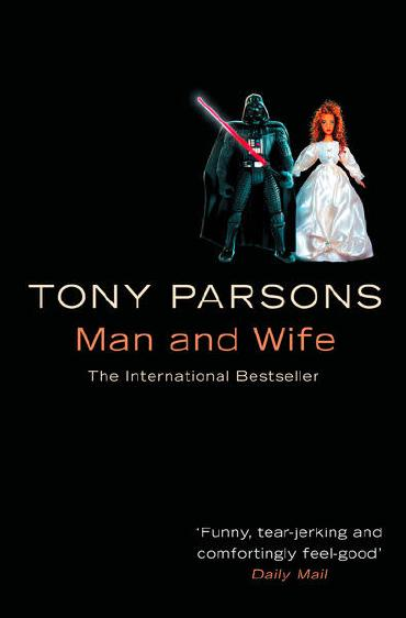 Man and Wife by Tony Parsons