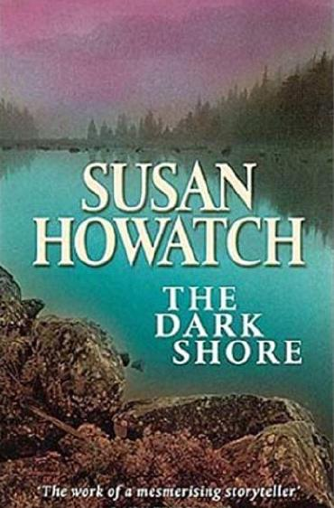 The Dark Shore by Susan Howatch