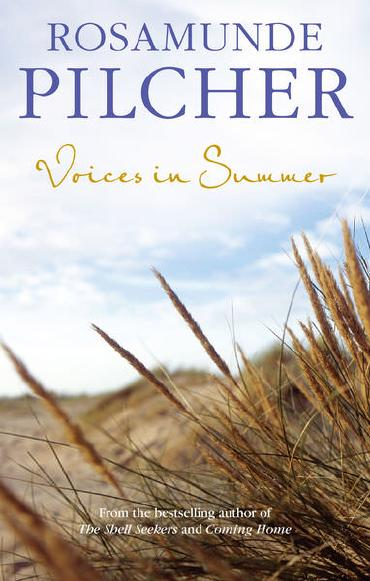 Voices in the Summer by Rosamunde Pilcher