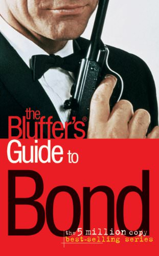 The Bluffer's Guide to Bond by Mark Mason