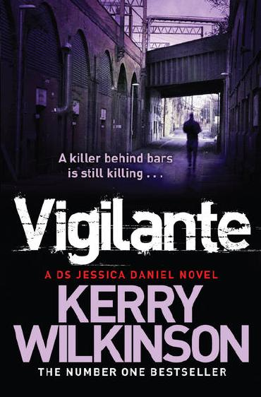 Vigilante by Kerry Wilkinson