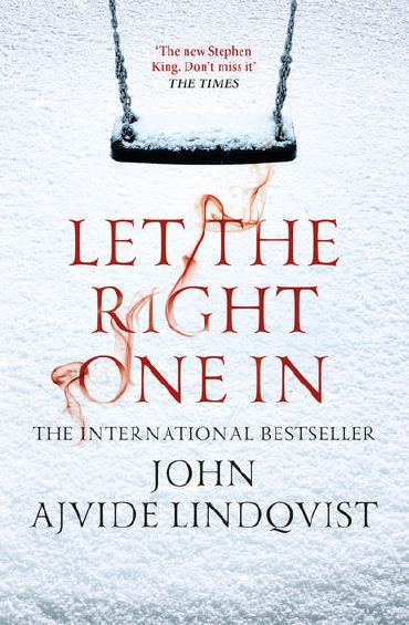 Let the Right One In by John Ajvide Lingqvist