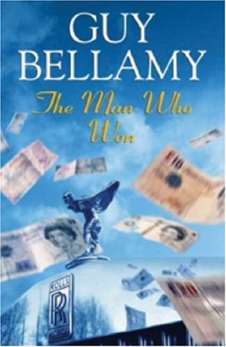 The Man Who Won by Guy Bellamy