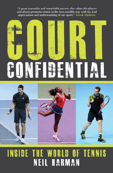 Court Confidential by Neil Harman