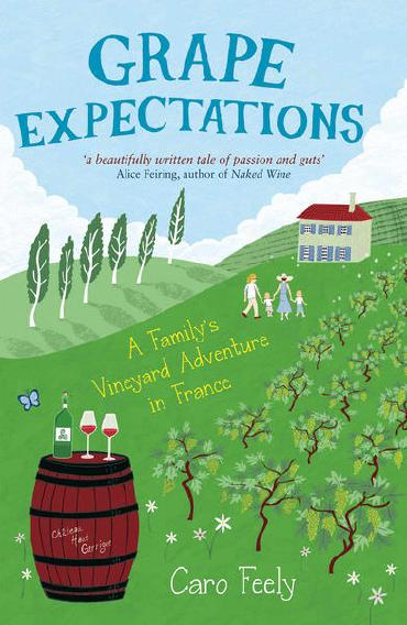 Grape Expectations by Caro Feely
