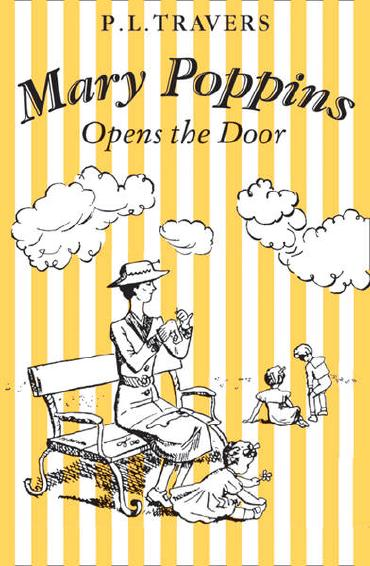 Mary Poppins Opens the Door by P. L. Travers