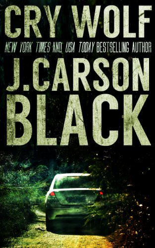 Cry Wolf by J. Carson Black