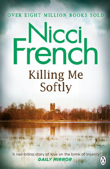 Killing Me Softly by Nicci French