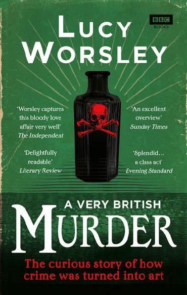 A Very British Murder by Lucy Worsley