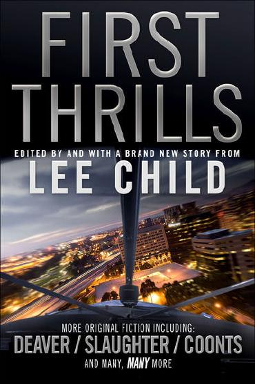 First Thrills: Volume 1 by Lee Child