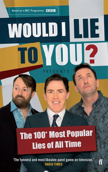 Would I Lie to You? by Peter Holmes, Ben Caudell and Saul Wordsworth