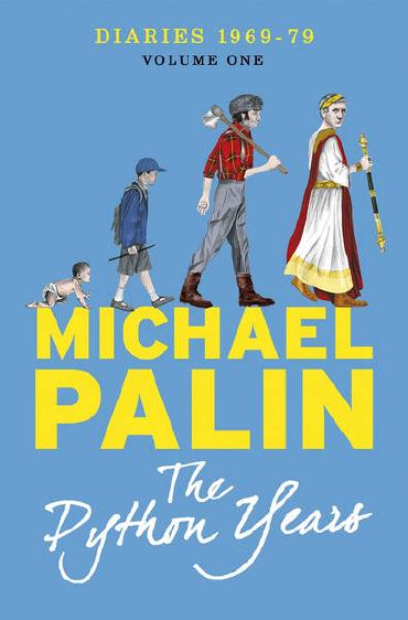 Diaries 1969-1979: The Python Years by Michael Palin