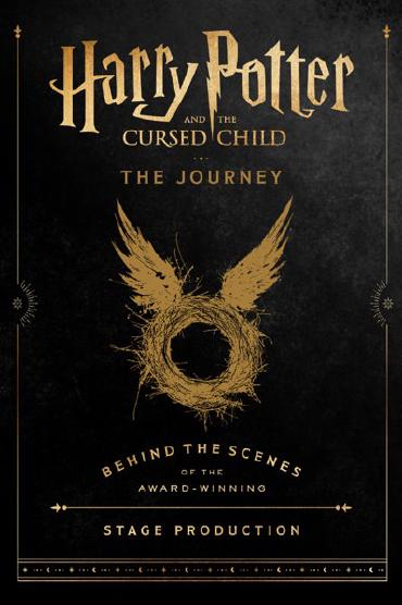 Harry Potter and the Cursed Child: The Journey by Harry Potter Theatrical Productions & Jody Revenson