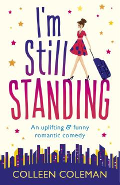 I'm Still Standing by Colleen Coleman