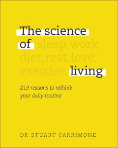 The Science of Living by Stuart Farrimond