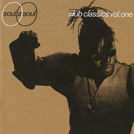Club Classics, Vol 1 by Soul II Soul
