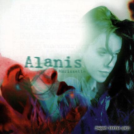 Jagged Little Pill by Alanis Morrisette