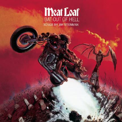Bat Out of Hell by Meatloaf