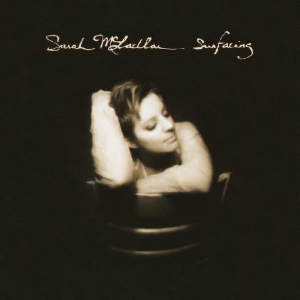 Surfacing by Sarah McLachlan