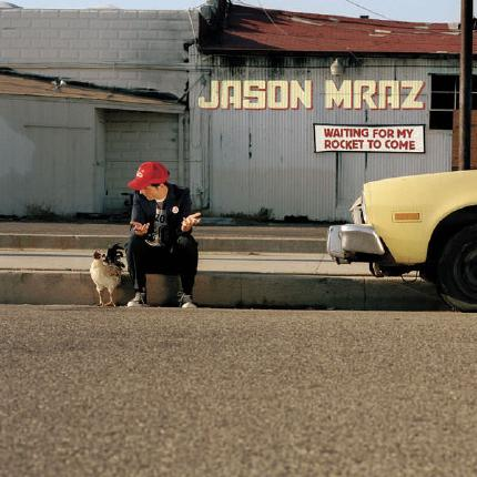 Waiting For My Rocket to Come by Jason Mraz