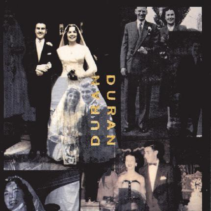 Duran Duran )The Wedding Album) by Duran Duran