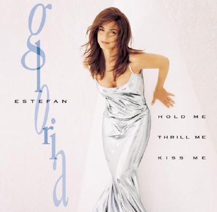 Hold Me, Thrill Me, Kiss Me by Gloria Estefan