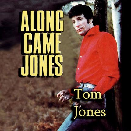 Along Came Jones by Tom Jones