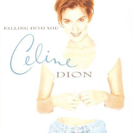 Falling Into You by Céline Dion