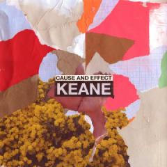Cause and Effect by Keane